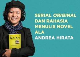 Serial_Original_dan_Rahasia_Menulis_Novel_ala_Andrea_Hirata