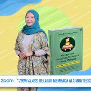 Kelas Zoom: Menggunakan Metode Montessori untuk Ajari Anak Membaca