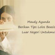 Maudy Ayunda dan Beasiswa ke Luar Negeri