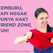 Cemburu_tapi_Nggak_Punya_Hak_Friend_Zone_Tuh
