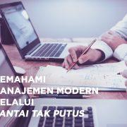 Memahami_Manajemen_Modern_Melalui_Rantai_Tak_Putus