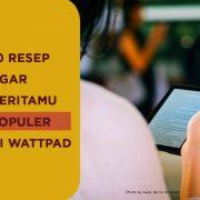 10 resep membuat certa populer wattpad