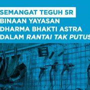 Semangat_Teguh_5R_Binaan_Yayasan_Dharma_Bhakti_Astra_dalam_Rantai_Tak_Putus
