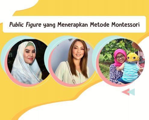 Public figure yang memilih sekolah Montessori