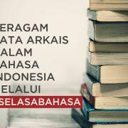 Beragam_Kata_Arkais_dalam_Bahasa_Indonesia_Melalui_#SelasaBahasa